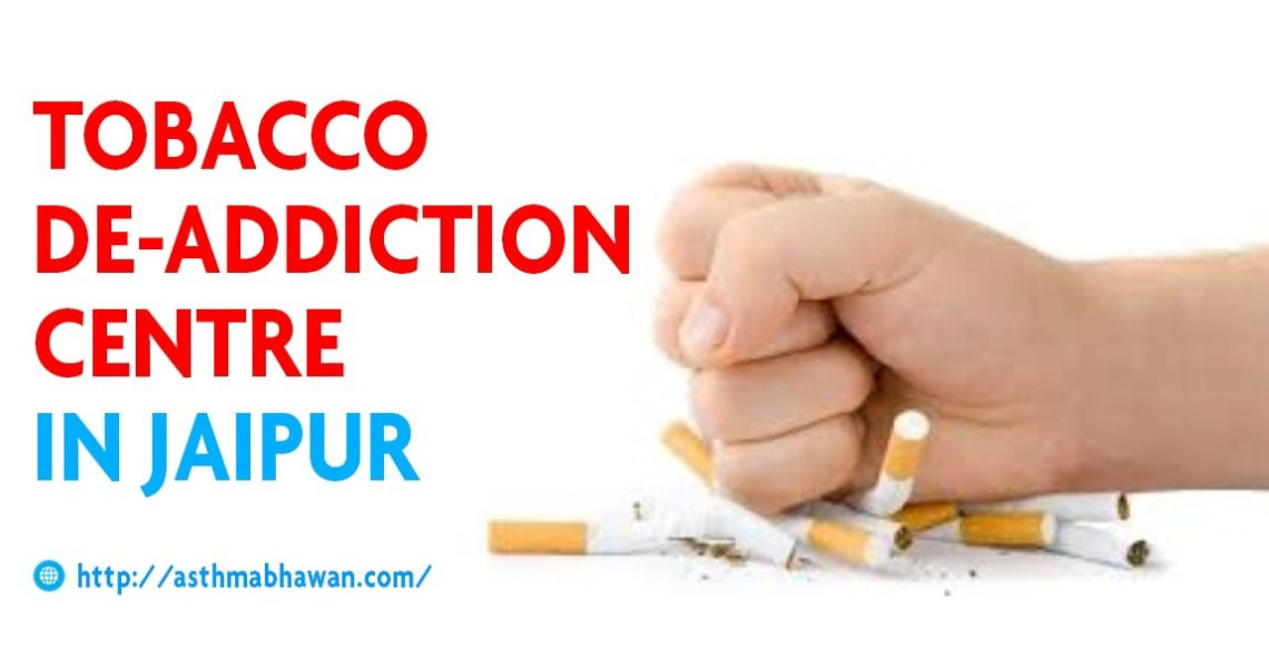 Tobacco De-Addiction centre in Jaipur