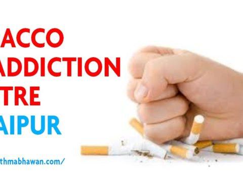 Tobacco De-Addiction centre in Jaipur
