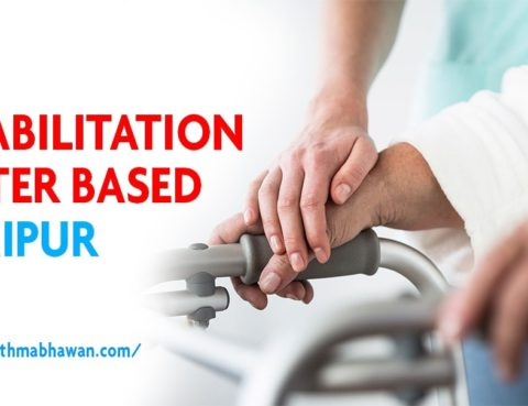 Best Rehabilitation Centre based in Jaipur