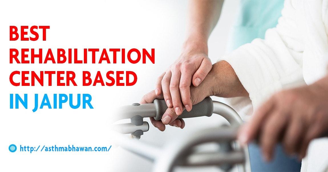 Best Rehabilitation Centre based in Jaipur