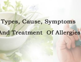 Types, Causes, Symptoms and Treatment of Allergies
